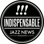 Indispensable_JazzNews